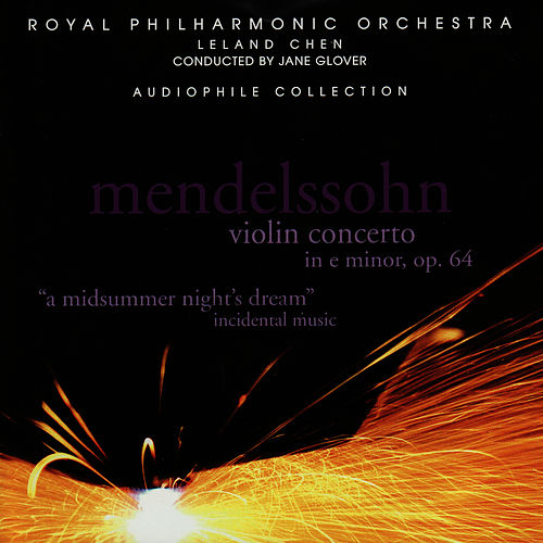 Play & Download Mendelssohn: Violin Concerto, A Midsummer Night's Dream by Royal Philharmonic Orchestra | Napster