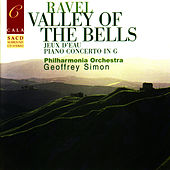 Play & Download Ravel: Valley of the Bells, Jeux d'eau, Rapsodie espagnole, Le gibet, et al. by Philharmonic Orchestra | Napster