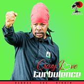 Crazy Love by Turbulence