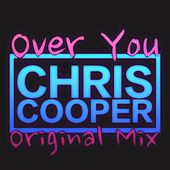 Over You by Chris Cooper