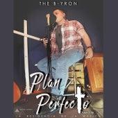 Plan Perfecto by Byron