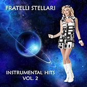 Instrumental Hits Vol. 2 by Fratelli Stellari