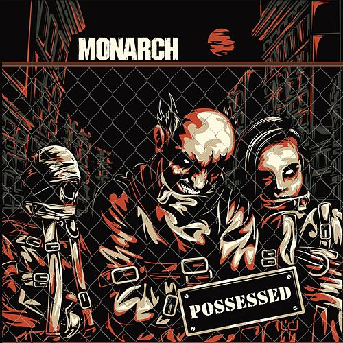 Possessed by Monarch