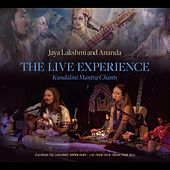 The Live Experience: Kundalini Yoga Chants and Devotional Songs by Jaya Lakshmi and Ananda