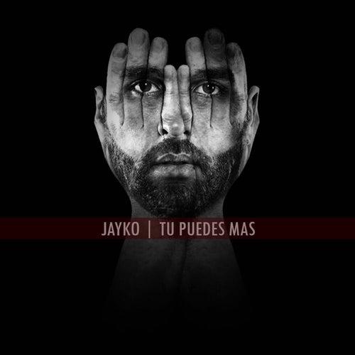 Tu Puedes Más by Jayko