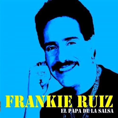 El Papa De La Salsa by Frankie Ruiz