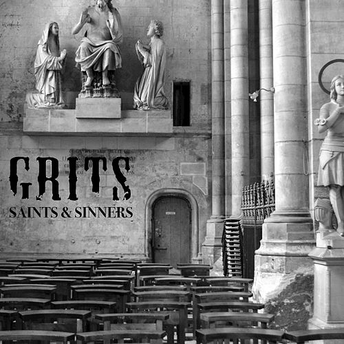 Saints & Sinners - EP by Grits