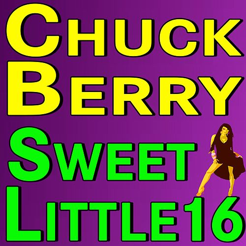 Chuck Berry Sweet Little Sixteen de Chuck Berry