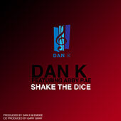 Shake The Dice by Dank