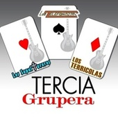 Tercia Grupera by Various Artists