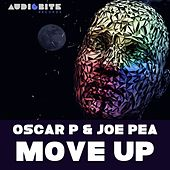 Move Up by Oscar P