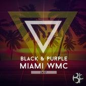 Black & Purple : Miami WMC 2K17 by Various Artists