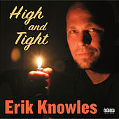 High And Tight by Erik Knowles