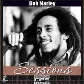 Bob Marley Sessions by Bob Marley