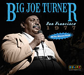 San Francisco 1977 by Big Joe Turner