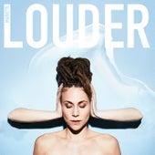 Louder by Mariette