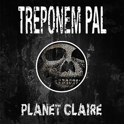 Planet Claire by Treponem Pal