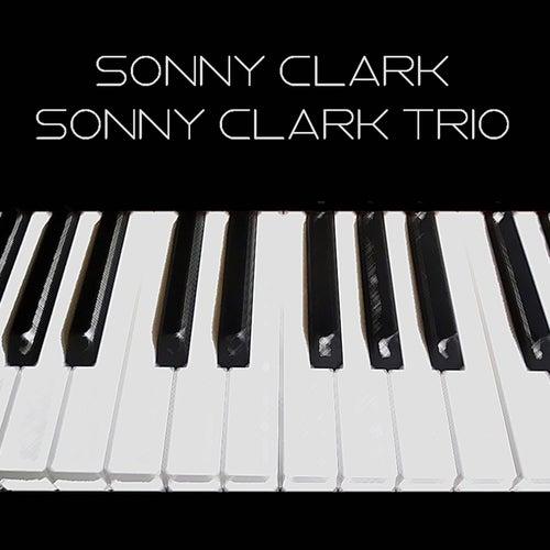 Sonny Clark: Sonny Clark Trio von Sonny Clark