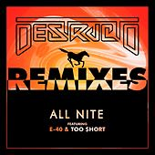 All Nite (Remixes) by Destructo