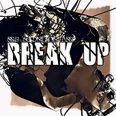 Break Up by Dj Overlead