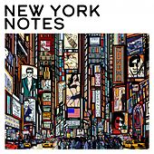 New York Notes by Various Artists