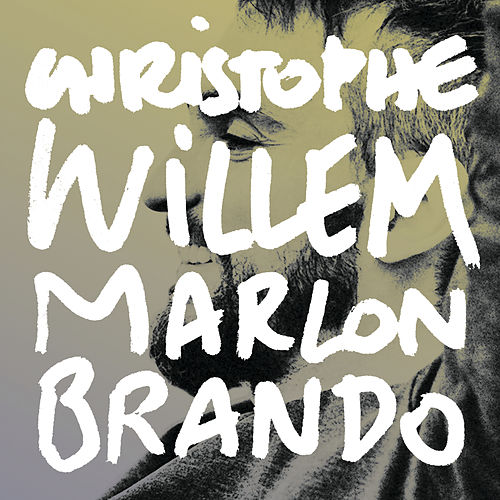 Marlon Brando by Christophe Willem