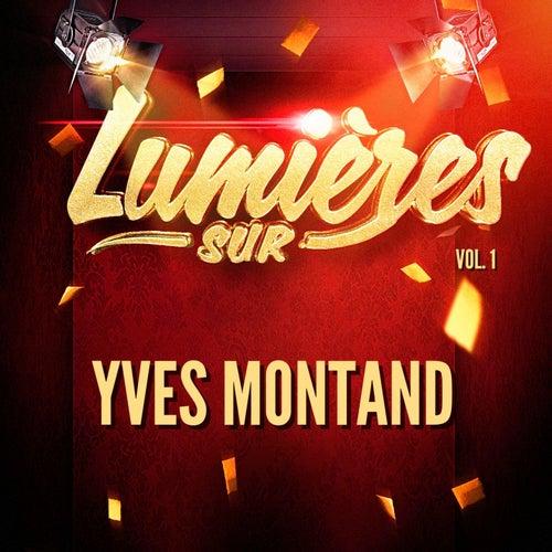Lumières sur Yves Montand, Vol. 1 de Yves Montand
