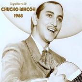 La Guitarra de Chucho Rincón 1968 by Chucho Rincón