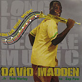 Play & Download Long Live Reggae Music by David Madden | Napster