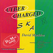 Play & Download Cyber Charged Ska by David Madden | Napster