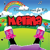 Imagine Me - Personalized Music for Kids: Melina by Personalized Kid Music