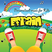Imagine Me - Personalized Music for Kids: Efrain by Personalized Kid Music