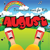 Imagine Me - Personalized Music for Kids: August by Personalized Kid Music
