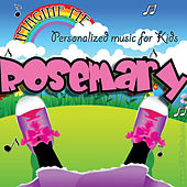 Imagine Me - Personalized Music for Kids: Rosemary by Personalized Kid Music