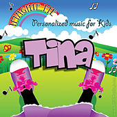 Imagine Me - Personalized Music for Kids: Tina by Personalized Kid Music