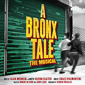 A Bronx Tale (Original Broadway Cast Recording) by Various Artists