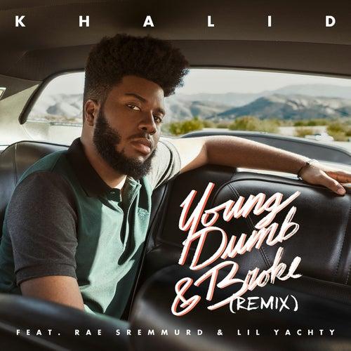 Young Dumb & Broke REMIX de Khalid