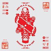 Re Up (Feat. 21 Savage) by Dro Fe