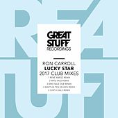 Lucky Star 2017 Club Mixes by Ron Carroll