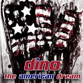 The American Dream by Dino
