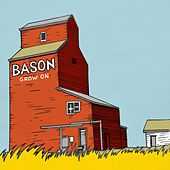 Grow On von Bason