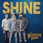 Shine by The Washboard Union