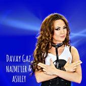 Davay Gaz by Ashley