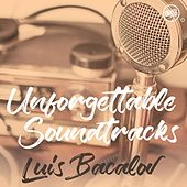 Unforgettable Soundtracks - Luis Bacalov by Various Artists