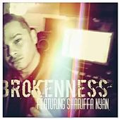 Brokenness (feat. Shariffa Nyan) by Prawphit On Point