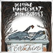 Decaying Management Philosophies III by Evil Twin