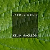 Garden Music by Kevin MacLeod