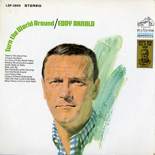 Turn the World Around by Eddy Arnold