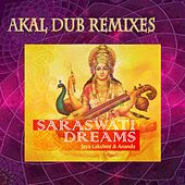 Saraswati Dreams (Akal Dub Remixes) by Various Artists
