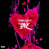 The One (feat. Dej Loaf) by Lil Durk